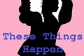 These Things Happen Tickets - Off-Off-Broadway