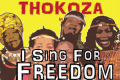 Thokoza in I Sing For Freedom Tickets - New York