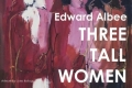 Three Tall Women Tickets - Austin