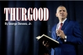 Thurgood Tickets - Texas