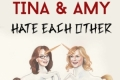 Tina & Amy Hate Each Other Tickets - Los Angeles