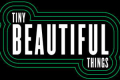 Tiny Beautiful Things Tickets - Off-Broadway
