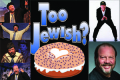 Too Jewish? Tickets - Miami