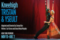 Tristan & Yseult Tickets - New York City