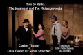 Two by Kafka: <i>The Judgment</i> and <i>The Metamorphosis</i> Tickets - Off-Off-Broadway