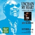 Unchain My Heart: A Tribute to Ray Charles Featuring Joe McBride Tickets - Dallas