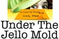 Under the Jello Mold Tickets - Los Angeles