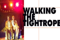 Walking the Tightrope Tickets - Los Angeles