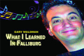What I Learned In Fallsburg Tickets - New York