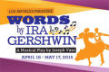 Words by Ira Gershwin Tickets - Los Angeles
