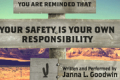 You Are Reminded That Your Safety Is Your Own Responsibility Tickets - Denver