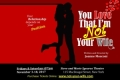 You Love That I'm NOT Your Wife Tickets - New York City