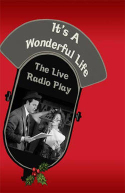 It's A Wonderful Life: The 1946 Live Radio Play