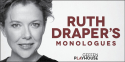 RUTH DRAPER'S MONOLOGUES