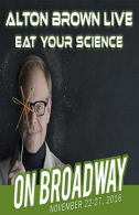 Alton Brown Live: Eat Your Science Tickets - Broadway