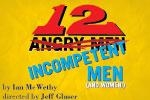 12 Incompetent Men (And Women!)