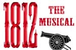1812 the Musical