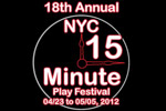 18th Annual NYC 15 Minute Play Festival