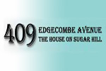 409 Edgecombe Avenue: The House on Sugar Hill