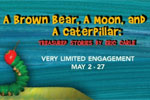A Brown Bear, A Moon, and A Caterpillar: Treasured Stories By Eric Carle