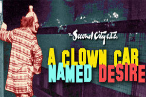 A Clown Car Named Desire