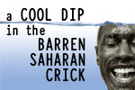 A Cool Dip in the Barren Saharan Crick