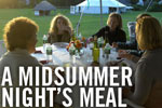 A Midsummer Night's Meal