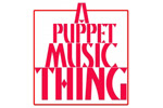A Puppet Music Thing