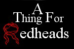 A Thing for Redheads