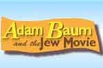 Adam Baum and the Jew Movie