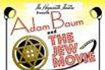 Adam Baum & The Jew Movie