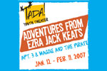 Adventures from Ezra Jack Keats: Maggie and the Pirate & Apt 3