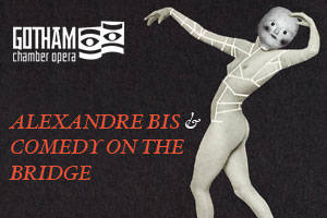 Alexandre bis & Comedy on the Bridge