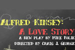 Alfred Kinsey: A Love Story