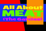 All About Meat-the Garcias