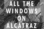 All the Windows On Alcatraz