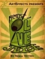 Almost Olive Juice, A Night of Short Plays by Nora Vetter