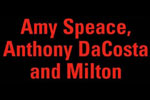 Amy Speace, Anthony Da Costa and Milton