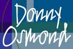 An Intimate Evening of Music with Donny Osmond