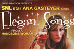 Ana Gasteyer: Elegant Songs From a Handsome Woman