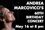 Andrea Marcovicci's 60th Birthday Concert