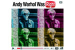Andy Warhol Was Right