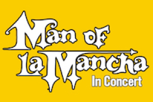 Anne L. Bernstein Concert Series: Man of La Mancha