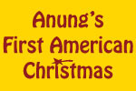 Anung's First American Christmas