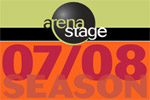 Arena Stage 2007-2008 Season