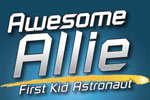 Awesome Allie, First Kid Astronaut
