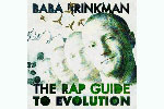 Baba Brinkman: The Rap Guide To Evolution