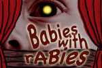 Babies with Rabies