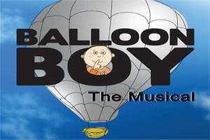 Balloon Boy: The Musical