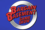 Bargain Basement Game Show